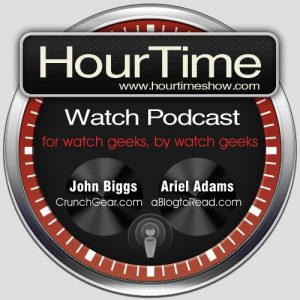 HourTime Show Watch Podcast Episode 112 - Back in the Saddle HourTime Show